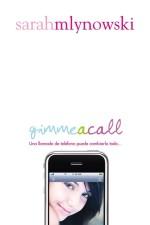 Gimme a call: reseña
