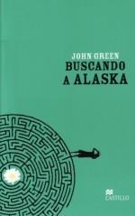 Buscando a Alaska: Opinión