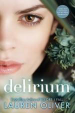 Delirium, un mundo en el que el amor se considera un virus letal.
