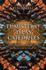 """Conoce """"el misterio de las catedrales"""""""