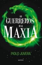Los guerreros de la Maxia