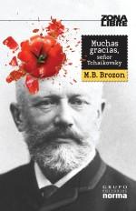 Reseña: Muchas gracias señor Tchaikovsky #EspecialPatriótico