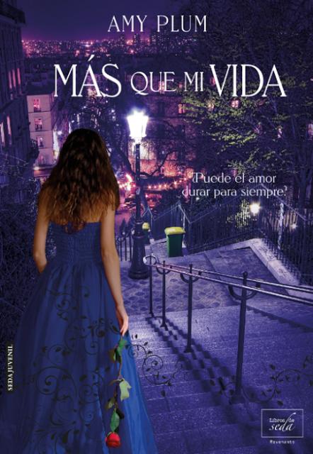 amy-plum-revenants-2-mas-que-mi-vida-libros-de-seda-2014