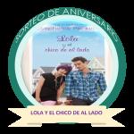"""3er sorteo de Aniversario """"Lola y el chico de al lado"""""""
