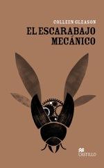 """Reseña """"El escarabajo mecánico"""""""