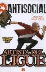 Toño Malpica y el artista del ligue