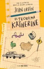 Razones por las que debes leer el Teorema Katherine.
