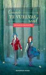 """""""Cuando te vuelvas real"""" de Horacio Garduño"""