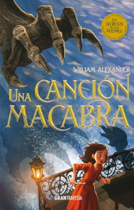 Una canción macabra; William Alexander;