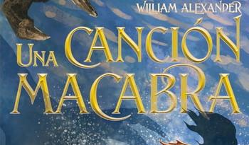 Una canción macabra; William Alexander;