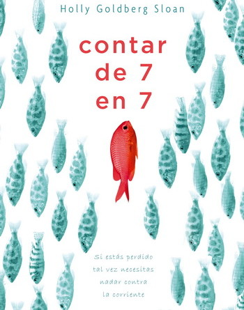 Contar de 7 en 7; Holly Goldberg Sloan