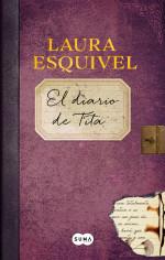 El diario de Tita, continuación de Como agua para Chocolate