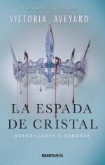 La espada de cristal | Victoria Aveyard
