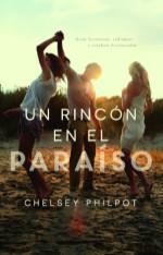 Un rincón en el paraíso | Chelsey Philpot