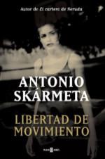 Libertad en movimiento | Antonio Skarmeta