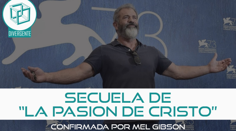 la pasion de cristo secuela