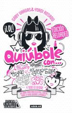 Quiúbole con… reloaded