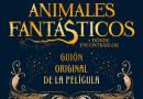 Animales Fantasticos y donde encontrarlos | Ya a la venta en Español