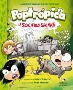 Poptrópica 3  La sociedad secreta