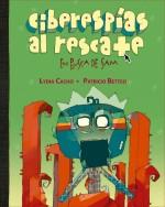 'Ciberespías Al Rescate', un libro infantil en torno a la violencia intrafamiliar.