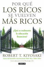 'Por qué los ricos se vuelven más ricos' por Robert T. Kiyosaki