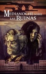 Te presentamos 'Medianoche Sobre Las Ruinas' de Pablo José Barrecheguren