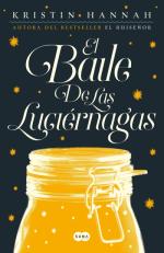 'El Baile de las Luciérnagas' de Kristin Hannah, la emotiva novela que querrás que lea tu mejor amiga