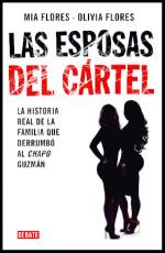 'Las esposas del cártel', el lado alucinante y bárbaro del narcotráfico